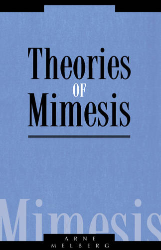 Literature, Culture, Theory: Theories of Mimesis Series Number 12 (Paperback)