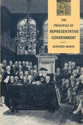 The Principles of Representative Government - Themes in the Social Sciences (Paperback)