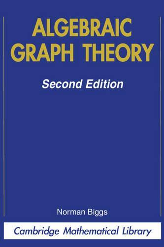 Algebraic Graph Theory - Cambridge Mathematical Library (Paperback)