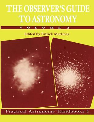 The Observer's Guide to Astronomy: Volume 2 - Practical Astronomy Handbooks (Paperback)