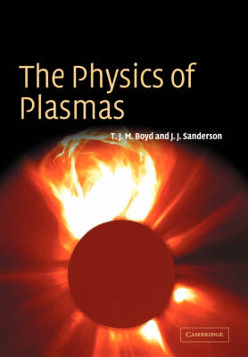 The Physics of Plasmas (Paperback)