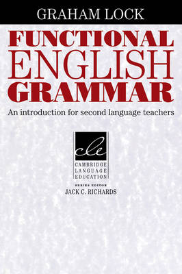 Functional English Grammar: An Introduction for Second Language Teachers (Paperback)