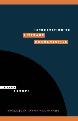 Introduction to Literary Hermeneutics - Literature, Culture, Theory 9 (Paperback)