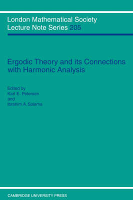 Ergodic Theory and Harmonic Analysis: Proceedings of the 1993 Alexandria Conference - London Mathematical Society Lecture Note Series 205 (Paperback)