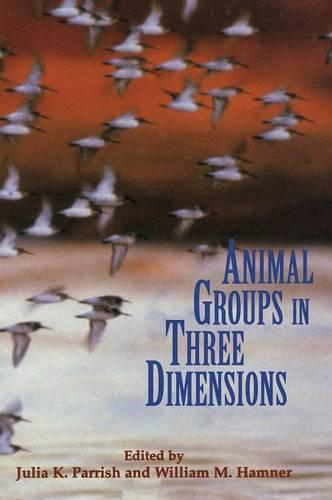 Animal Groups in Three Dimensions: How Species Aggregate (Hardback)