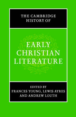 The Cambridge History of Early Christian Literature (Hardback)