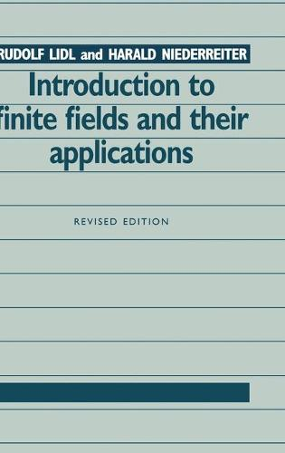 Introduction to Finite Fields and their Applications (Hardback)