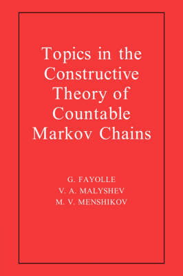 Topics in the Constructive Theory of Countable Markov Chains (Hardback)