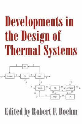 Developments in the Design of Thermal Systems (Hardback)