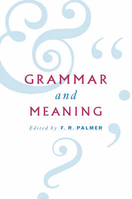 Grammar and Meaning: Essays in Honour of Sir John Lyons (Hardback)