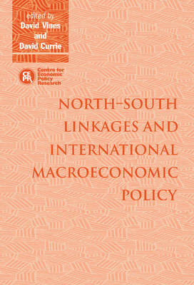 North-South Linkages and International Macroeconomic Policy (Hardback)