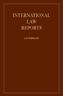 International Law Reports - International Law Reports 160 Volume Hardback Set (Hardback)