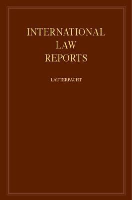 International Law Reports - International Law Reports Volume 76 (Hardback)