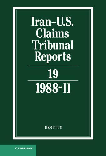 Iran-U.S. Claims Tribunal Reports: Volume 19 (Hardback)