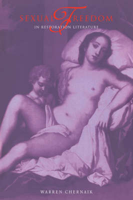 Sexual Freedom in Restoration Literature (Hardback)