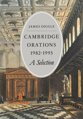 Cambridge Orations 1982-1993: A Selection (Paperback)