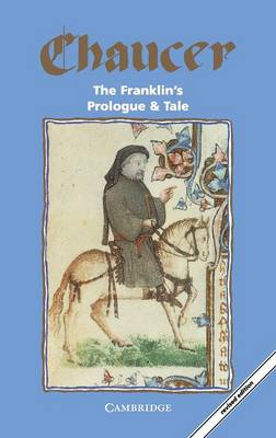 The Franklin's Prologue and Tale - Selected Tales from Chaucer (Paperback)