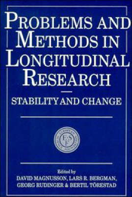 Problems and Methods in Longitudinal Research: Stability and Change - European Network on Longitudinal Studies on Individual Development (Paperback)