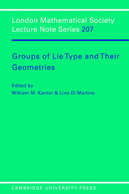 Groups of Lie Type and their Geometries - London Mathematical Society Lecture Note Series 207 (Paperback)