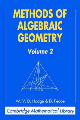 Methods of Algebraic Geometry: Volume 2 - Cambridge Mathematical Library (Paperback)