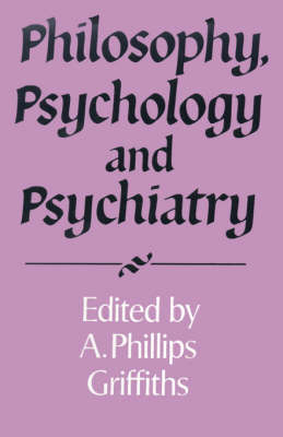 Philosophy, Psychology and Psychiatry - Royal Institute of Philosophy Supplements 37 (Paperback)