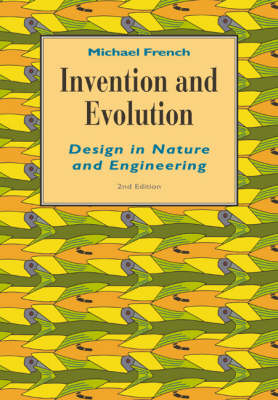 Invention and Evolution: Design in Nature and Engineering (Paperback)
