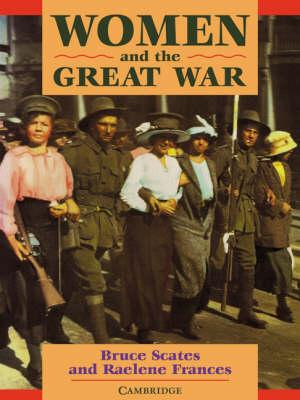Women and the Great War - Women in Australian History (Paperback)