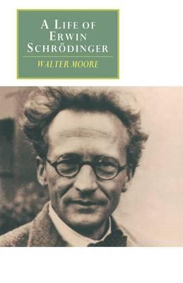 A Life of Erwin Schrodinger - Canto original series (Paperback)
