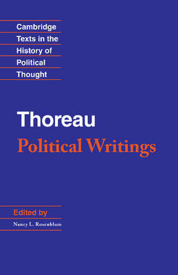 Cambridge Texts in the History of Political Thought: Thoreau: Political Writings (Hardback)