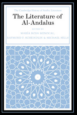 The Literature of Al-Andalus - The Cambridge History of Arabic Literature (Hardback)