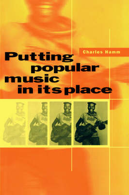 Putting Popular Music in its Place (Hardback)
