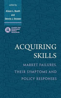 Acquiring Skills: Market Failures, their Symptoms and Policy Responses (Hardback)