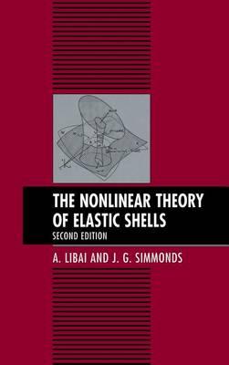 The Nonlinear Theory of Elastic Shells (Hardback)