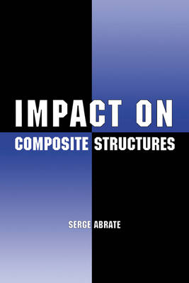 Impact on Composite Structures (Hardback)
