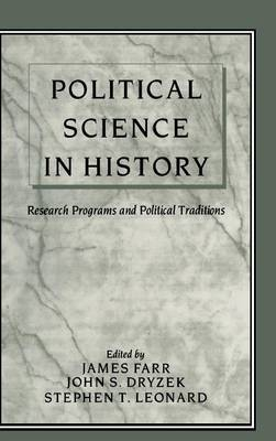 Political Science in History: Research Programs and Political Traditions (Hardback)