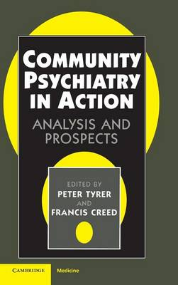 Community Psychiatry in Action: Analysis and Prospects (Hardback)