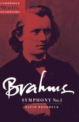 Cambridge Music Handbooks: Brahms: Symphony No. 1 (Hardback)