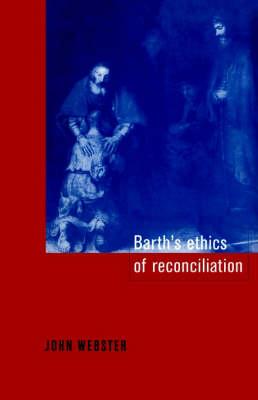 Barth's Ethics of Reconciliation (Hardback)