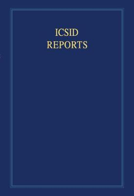 International Convention on the Settlement of Investment Disputes Reports ICSID Reports: Volume 3 (Hardback)