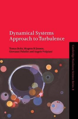 Dynamical Systems Approach to Turbulence - Cambridge Nonlinear Science Series 8 (Hardback)