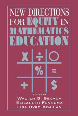 New Directions for Equity in Mathematics Education (Paperback)