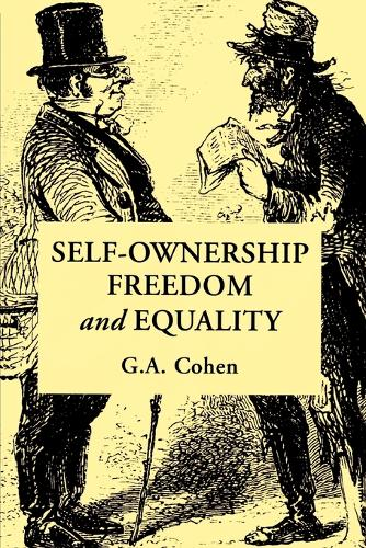 Self-Ownership, Freedom, and Equality - Studies in Marxism and Social Theory (Paperback)