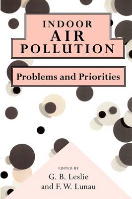 Indoor Air Pollution: Problems and Priorities (Paperback)