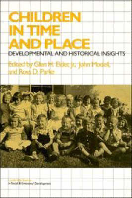 Cambridge Studies in Social and Emotional Development: Children in Time and Place: Developmental and Historical Insights (Paperback)