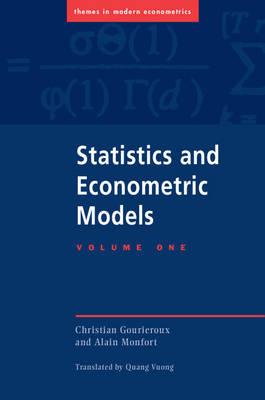 Statistics and Econometric Models 2 volume set - Themes in Modern Econometrics