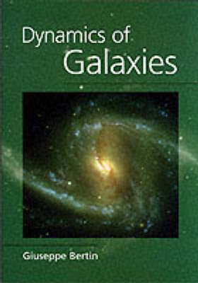 Dynamics of Galaxies (Paperback)