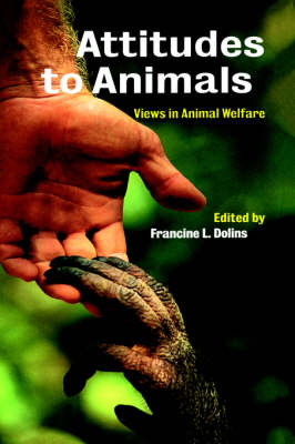 Attitudes to Animals: Views in Animal Welfare (Paperback)
