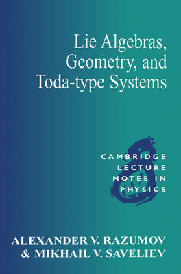 Lie Algebras, Geometry, and Toda-Type Systems - Cambridge Lecture Notes in Physics 8 (Paperback)