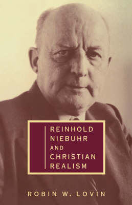 Reinhold Niebuhr and Christian Realism (Paperback)