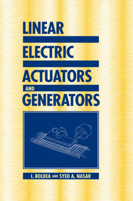 Linear Electric Actuators and Generators (Hardback)